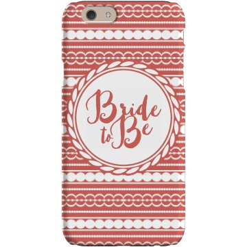 Bride To Be Patterned Phone Case