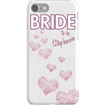 Bride To Be Phone Case