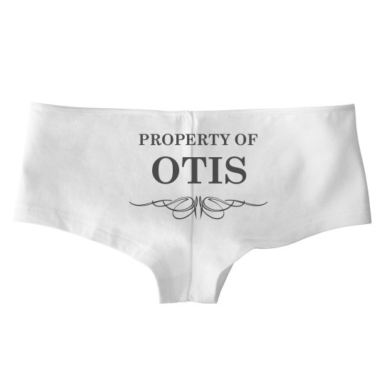 Bride To Be Property Of Otis