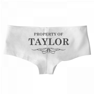Bride To Be Property Of Taylor