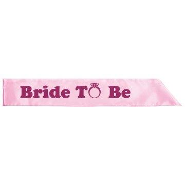 Bride To Be Ring Sash