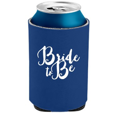 Bride To Be Script Koozie