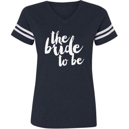 Bride To Be Script