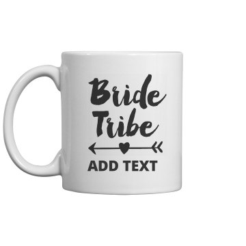 Bride Tribe With Custom Text