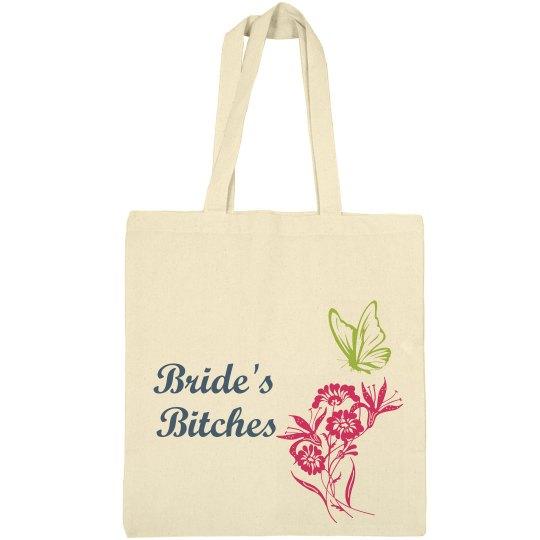 Bride's Bitches Tote Bag