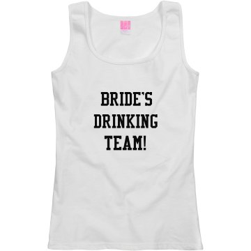 Bride's Drinking Team!