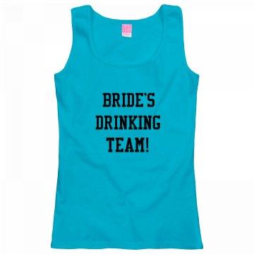 Bride's Drinking Team!
