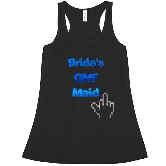 Bride's GNF Maid (Bridesmaid)