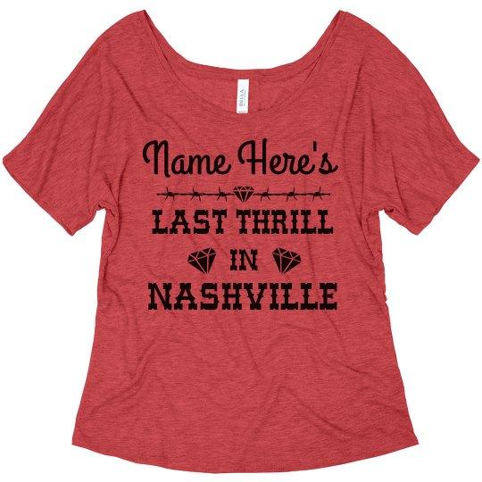 Bride's Last Thrill In Nashville