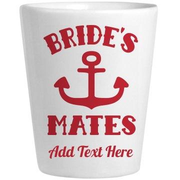 Bride's Mates Custom Shot Glass