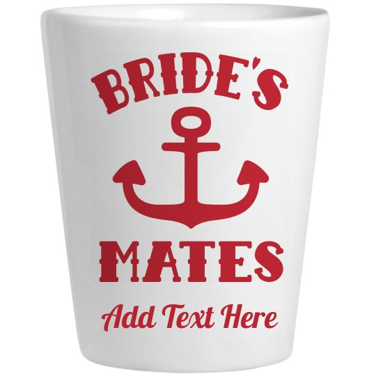 Bride's Mates Custom Shot Glass