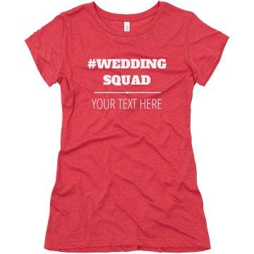 Bride's Wedding Squad Custom Bachelorette Party Shirts
