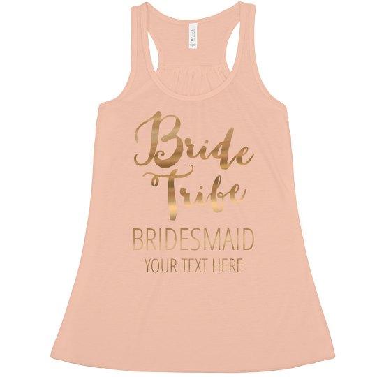 Bridesmaid Bride Tribe