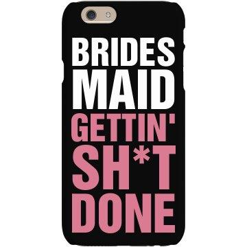 Bridesmaid Gettin' It