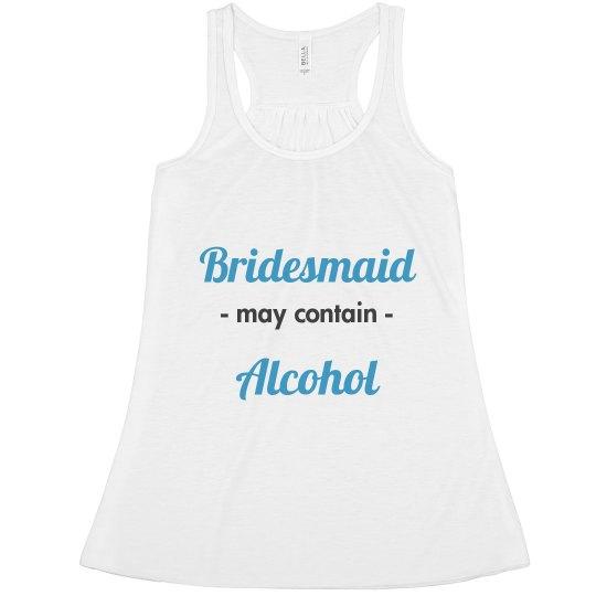 Bridesmaid may contain