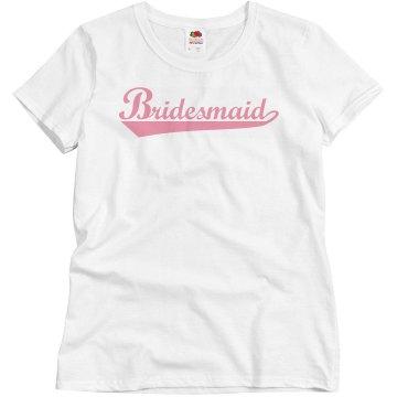 Bridesmaid Pink Basic Tee