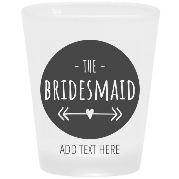 Bridesmaid San Francisco Bachelorette Shot Glass