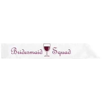 Bridesmaid Squad Sash