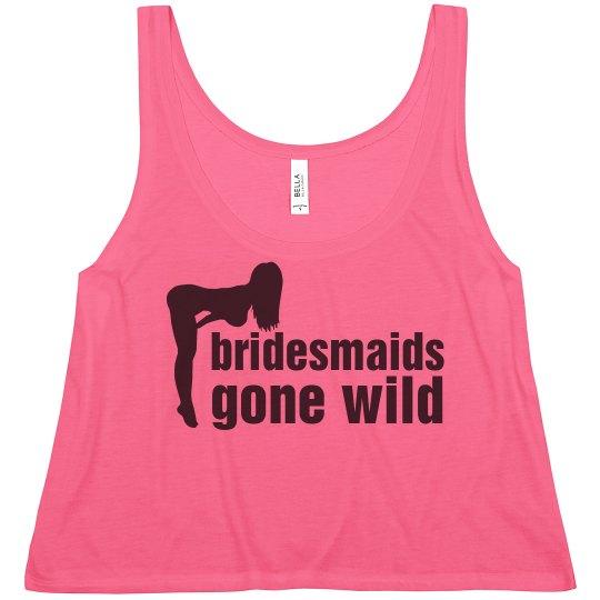 Bridesmaids Gone Wild