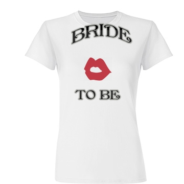 """Bride-to-be """"Kiss Me"""""""