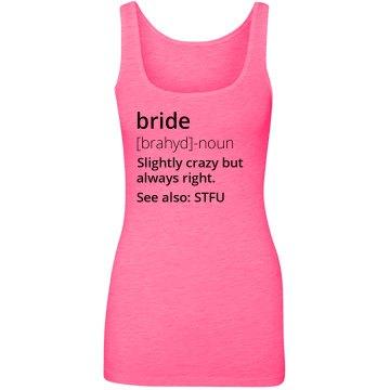 Bright, Crazy Bride
