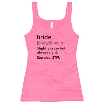 Bright, Crazy Bride
