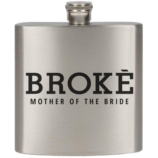 Broke Mother of Bride