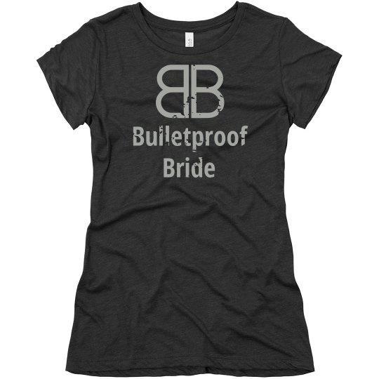 Bulletproof Bride Silver Fitted T
