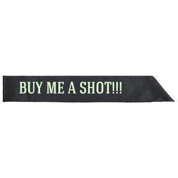 Buy Her A Shot