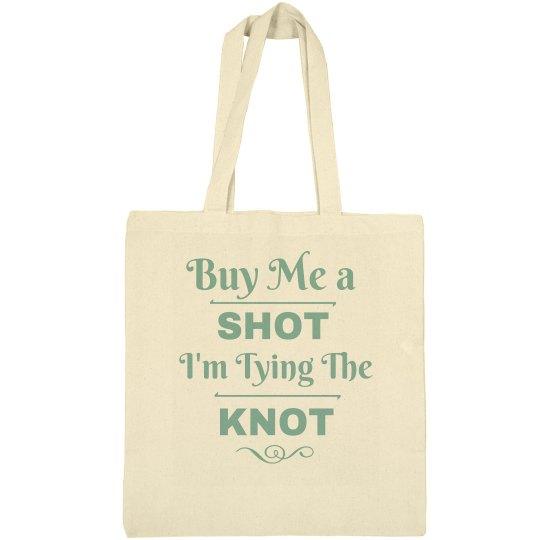 Buy Me a Shot Tote
