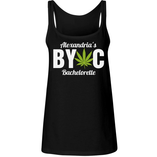 BYO Cannabis Bachelorette
