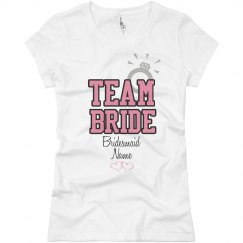 Team Bride Custom Name Bridesmaid
