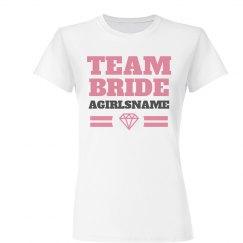 Team Bride Diamond AGIRLSNAME