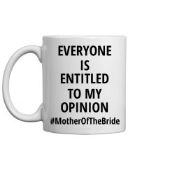 Entitled To My Opinion MOB