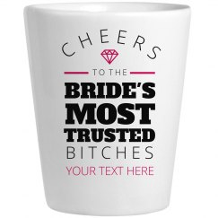 Cheers To The Bride's Girls