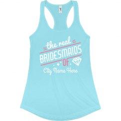 The Real Bridesmaids Custom City