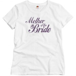 Cute Mother of the Bride T-shirt