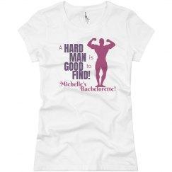 Hard Man Bachelorette
