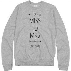 Miss To Mrs Custom Date