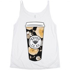 Bride to Be Coffee Cup tank