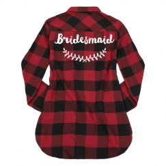 Bridesmaid Flannel