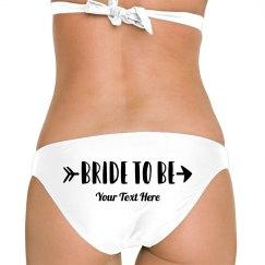 Custom Bride To Be Arrow Bikini