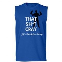That Sh*t Cray Bachelor