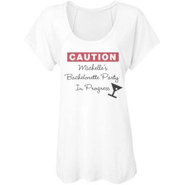 Caution Bachelorette Tee