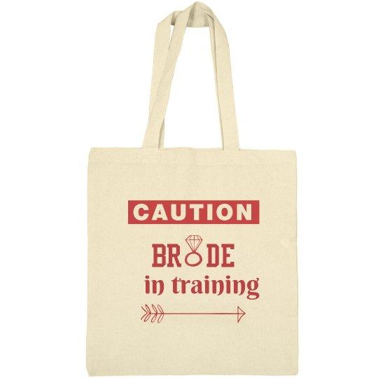 Caution Bride in Training
