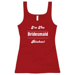 Bridesmaid Bitches!