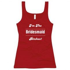 Bridesmaid Bitches!