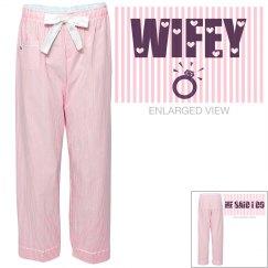Wifey pajamas