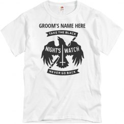 Night's Watch Bachelor Party Shirts, Add Groom's name