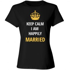 Keep Calm Happily Married